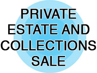 Private Estate and Collections Sale